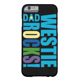 WESTIE DAD ROCKS! BARELY THERE iPhone 6 CASE