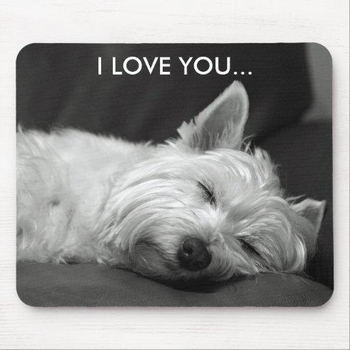 Westie Dog Mousepad - I LOVE YOU...