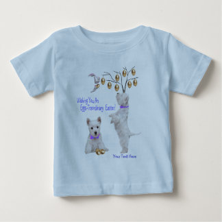 Westie Eggs -Traordinary Easter Wishes Baby T-Shirt
