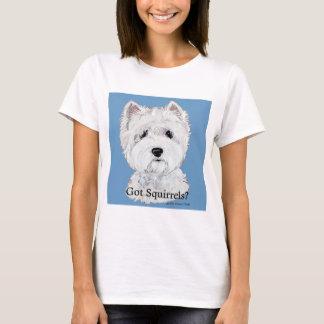 Westie  Got Squirrels? T-Shirt