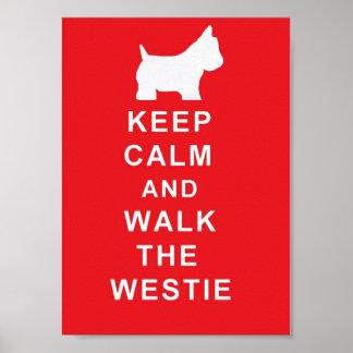 Westie guarda calma y camina el poster del westie