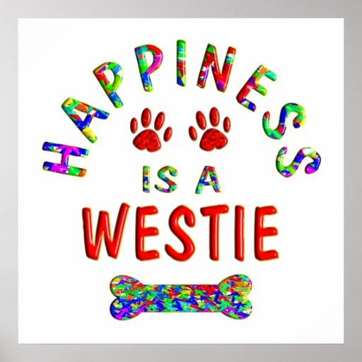 Westie Happiness Poster