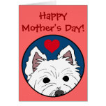 Westie Heart Happy Mother's Day Greeting Card