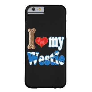 Westie I love my Westie Barely There iPhone 6 Case