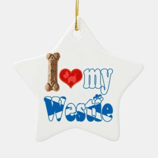 Westie I love my Westie Ceramic Ornament