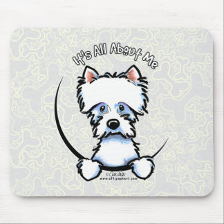 Westie Its All About Me Mouse Pad