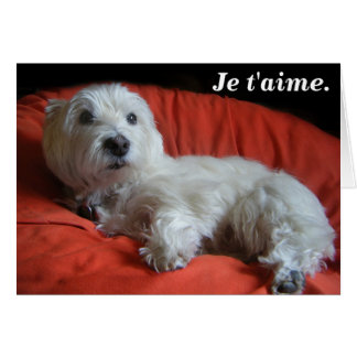 Westie Je t'aime Valentine's Day Greeting Card