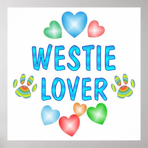 WESTIE LOVER POSTER