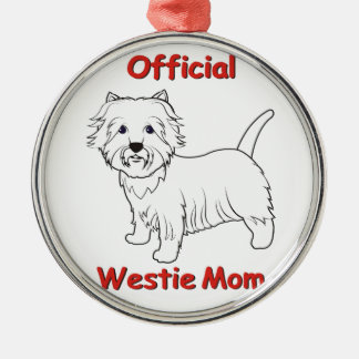 Westie Mom Metal Ornament
