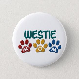 WESTIE Mom Paw Print 1 Pinback Button