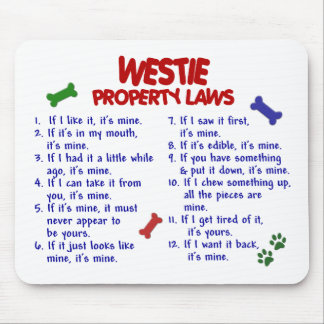 WESTIE Property Laws 2 Mouse Pad