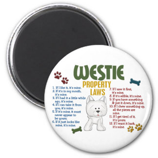 Westie Property Laws 4 2 Inch Round Magnet