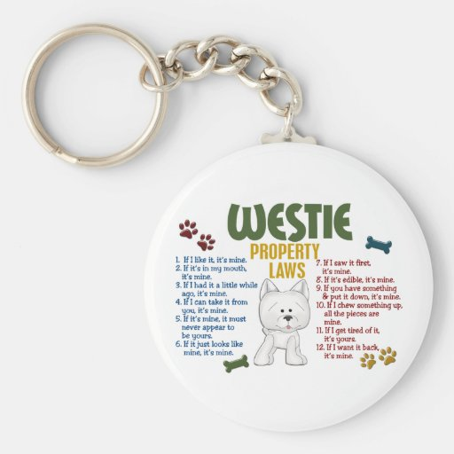 Westie Property Laws 4 Keychains