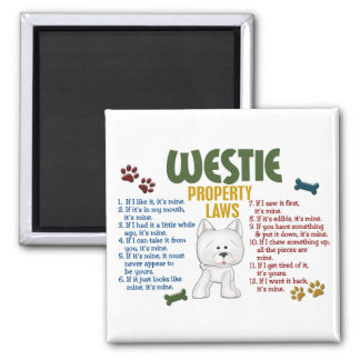 Westie Property Laws 4 2 Inch Square Magnet