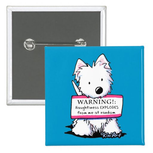 Westie Vital Signs: NAUGHTINESS Buttons