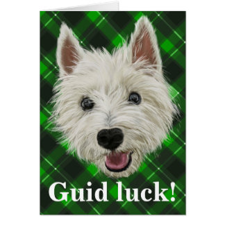 Westie Wisdom! Guid Luck! Card