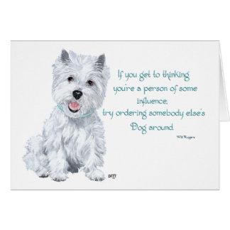Westie Wisdom - Influential? Card