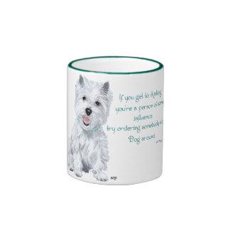 Westie Wisdom - Influential? Ringer Mug