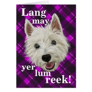 Westie Wisdom! Lang May Yer Lum Reek! Card