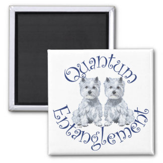 Westies Quantum Entanglement 2 Inch Square Magnet