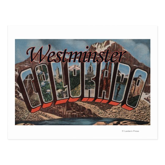 Westminster, Colorado - Large Letter Scenes Postcard