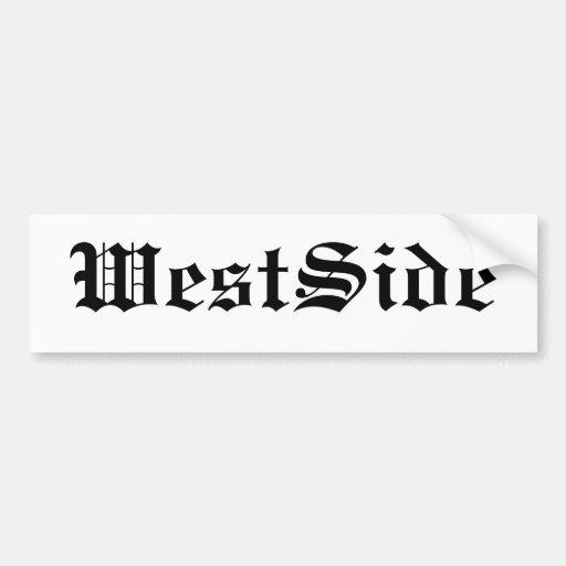 WestSide Bumper Sticker