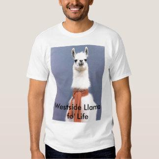 Westside Llama fo' Life Tee Shirt