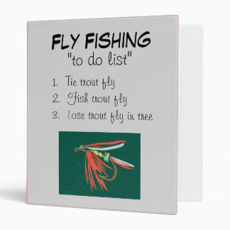 """""""Wet Fly-To Do List"""" Fly Fishing Journal 3 Ring Binder"""