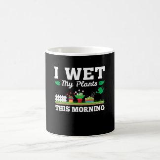 Wet My Plants Morning Funny Gardening Coffee Mug