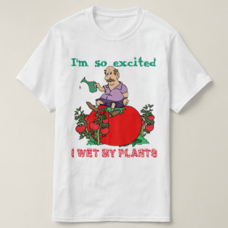Wet My Plants T-Shirt