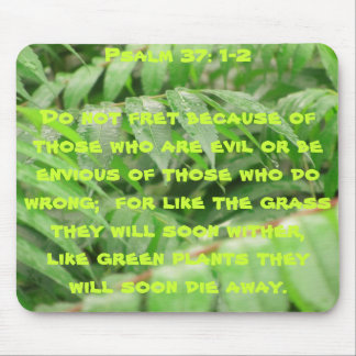 Wet sumac with Psalm 37:1 and 2 Mouse Pad