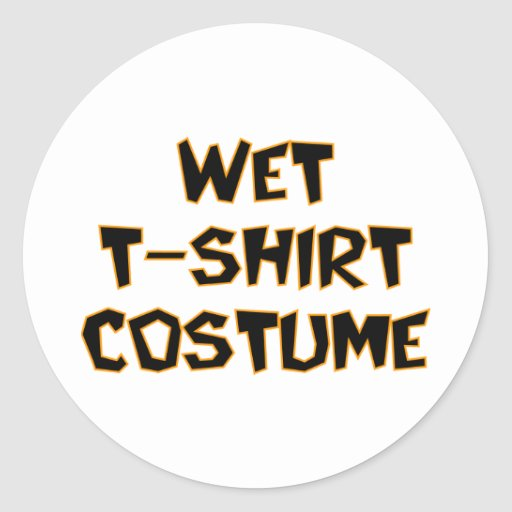 Wet T-Shirt Costume Classic Round Sticker