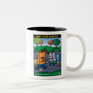 """""""Wet Your Whistle"""" Mugs"""