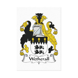 Wetherall Family Crest Stretched Canvas Prints