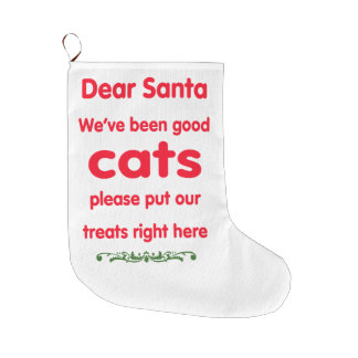 We've been good cats large christmas stocking