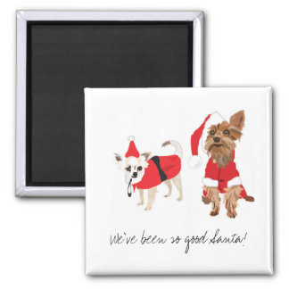 """We've been so good Santa"" cute fridge magnet"