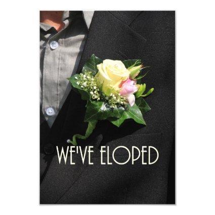 We've eloped Announcement