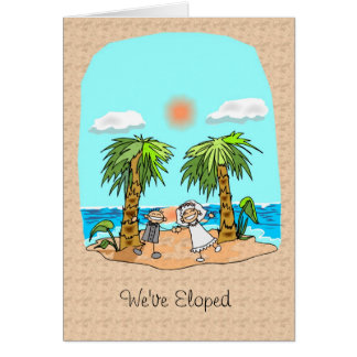 We've Eloped Announcement Greeting Cards