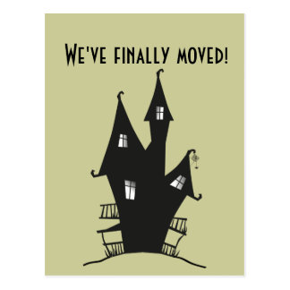 We've Finally moved! Haunted house. Postcard