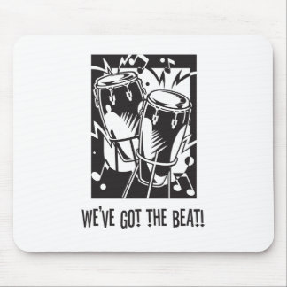 We've Got the Beat Mouse Pad