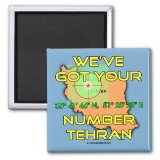 We've Got Your Number Tehran Magnet