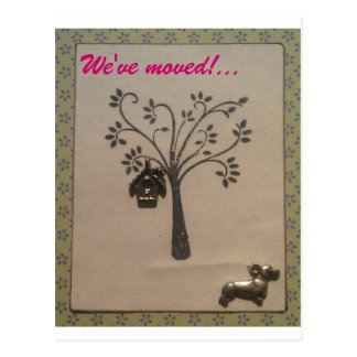 We've moved, Bird house in tree & dog postcard