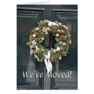 We've Moved - Christmas wreath Greeting Card
