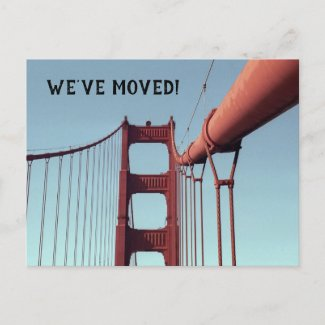We've Moved Golden Gate Bridge California Moving Announcement Postcard