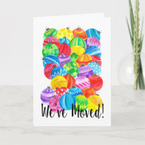 We've Moved/New Address , watercolor baubles Holiday Card