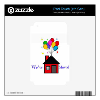 We've Moved New Home iPod Touch 4G Skin