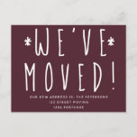 """We've moved simple big burgundy script moving announcement postcard (Visit shop for more moving announcements, including state love! Type """"new home"""" in the Searchbox)"""
