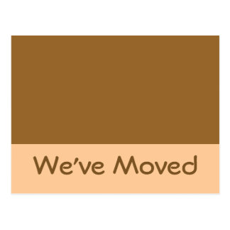 We've Moved simple brown Postcard