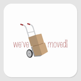 We've Moved! Square Sticker