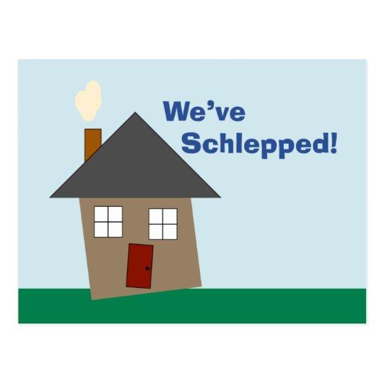We've schlepped! postcard